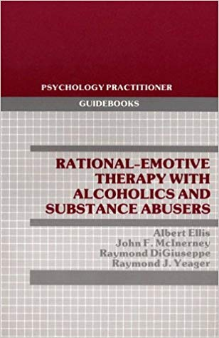 9780080339740: Rational-Emotive Therapy with Alcoholics and Substance Abusers (Pergamon General Psychology Series)