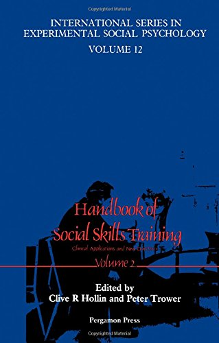 9780080340494: Handbook of Social Skills Training: Clinical Applications and New Directions (International Series in Experimental Social Psychology)