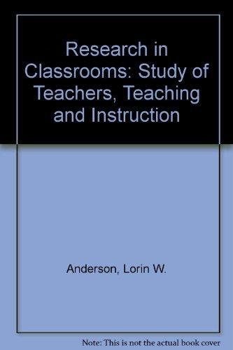 9780080340609: Research in Classrooms: The Study of Teachers, Teaching, and Instruction
