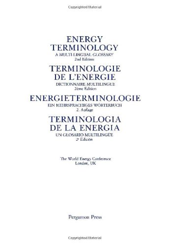 9780080340715: Energy Terminology: A Multi-lingual Glossary (English and Multilingual Edition)