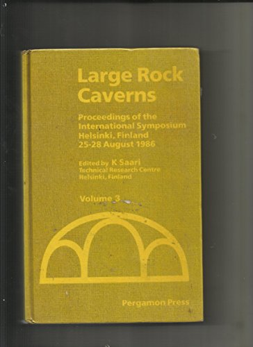 9780080340784: Large Rock Caverns: International Symposium Proceedings
