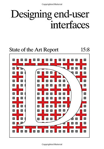 9780080341200: Designing End-user Interfaces (State of the Art Report, No 15:8)