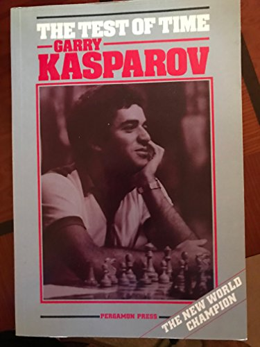 The Test of Time (Russian Chess) (9780080341552) by Kasparov, Garry