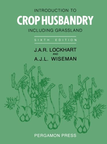 9780080342009: Introduction to Crop Husbandry: Including Grassland