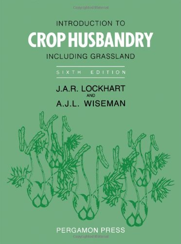9780080342016: Introduction to Crop Husbandry: Including Grassland