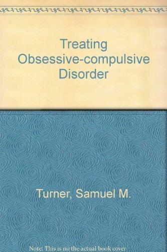 9780080342313: Treating Obsessive-compulsive Disorder
