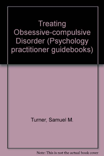 9780080342320: Treating Obsessive-compulsive Disorder (Psychology practitioner guidebooks)