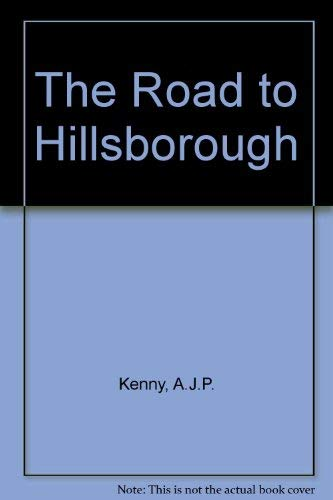 9780080342481: The Road to Hillsborough