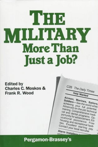 9780080343211: The Military: More Than Just a Job?