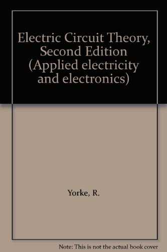 9780080343372: Electric Circuit Theory (Applied electricity and electronics)