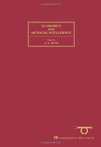 Economics and Artificial Intelligence: Proceedings of the: Roos, Jean-Louis, IFAC,