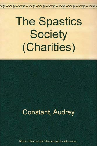 9780080343778: The Spastics Society (Charities)