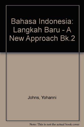9780080344102: Bahasa Indonesia: Langkah Baru - A New Approach Bk.2