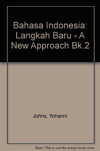 9780080344102: Bahasa Indonesia: Langkah Baru, a New Approach