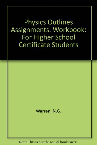 9780080344188: Physics Outlines Assignments. Workbook: For Higher School Certificate Students