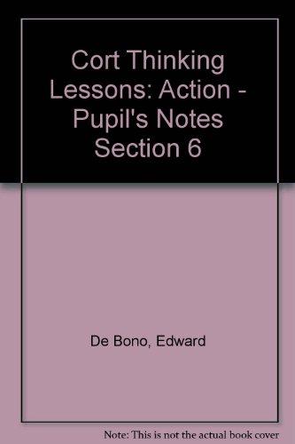 Cort Thinking Program #4: Action: De Bono, Edward