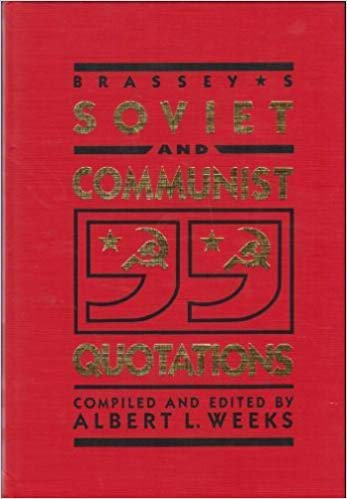 9780080344881: Brassey's Soviet and Communist Quotations