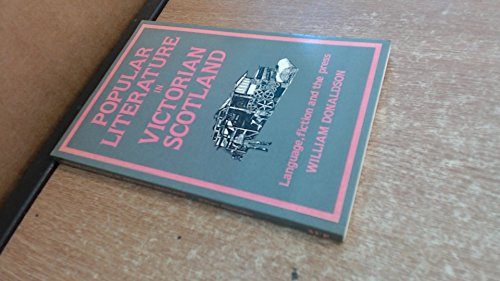 9780080345130: Popular Literature in Victorian Scotland: Language, Fiction and the Press