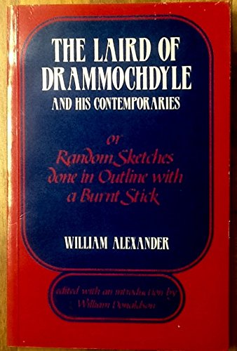 9780080345215: The Laird of Drammochdyle: Or, Random Sketches Done in Outline with a Burnt Stick