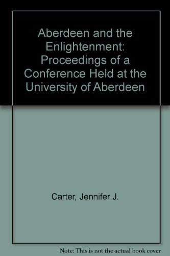 9780080345246: Aberdeen and the Enlightenment: Conference Proceedings