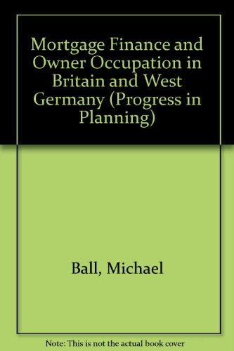9780080346434: Mortgage Finance and Owner Occupation in Britain and West Germany (Progress in Planning)