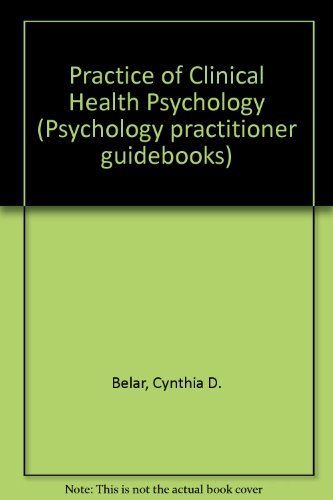 9780080346786: Practice of Clinical Health Psychology (Psychology practitioner guidebooks)