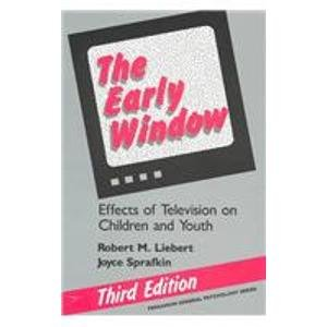 9780080346793: The Early Window: Effects of Television on Children and Youth (Pergamon General Psychology Series)