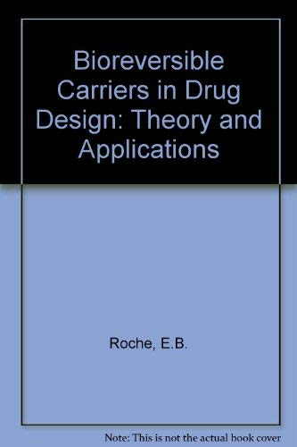 9780080346816: Bioreversible Carriers in Drug Design: Theory and Application