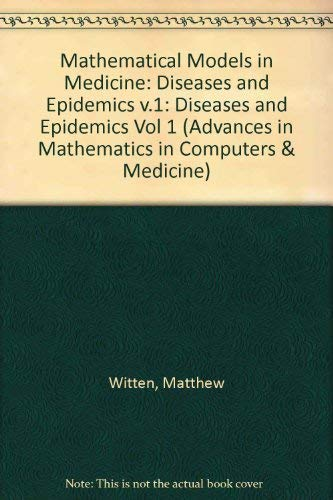 9780080346922: Mathematical Models in Medicine