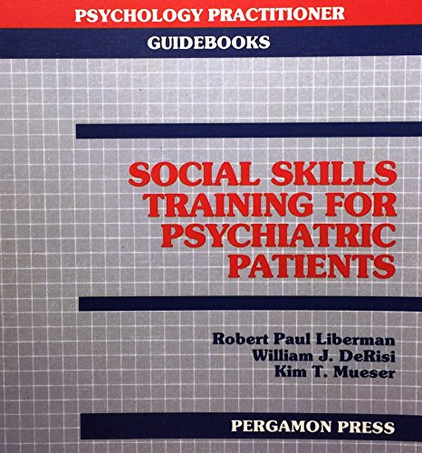 9780080346946: Social Skills Training for Psychiatric Patients
