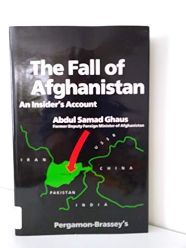 9780080347011: The Fall of Afghanistan: An Insider's Account