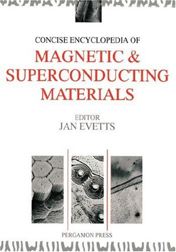 9780080347226: Concise Encyclopedia of Magnetic and Superconducting Materials (Advances in Materials Sciences and Engineering)