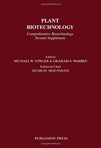 9780080347318: Plant Biotechnology: Comprehensive Biotechnology Second Supplement