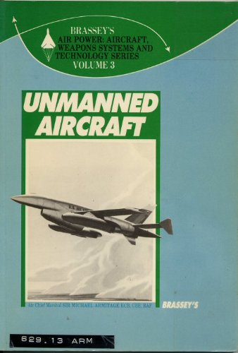 9780080347431: Unmanned Aircraft (Brassey's Air Power)