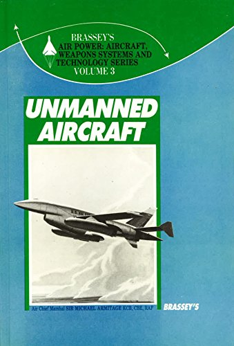 9780080347448: Unmanned Aircraft (Brassey's Air Power)