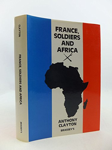 9780080347486: France , Soldiers , and Africa