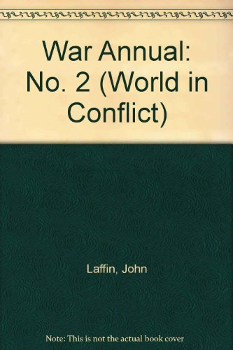 9780080347516: War Annual 2: A Guide to Contemporary Wars and Conflicts (World in Conflict) (No. 2)