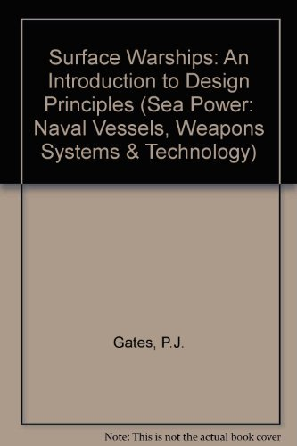 9780080347530: Surface Warships: Introduction to Design Principles (Brassey's Sea Power)