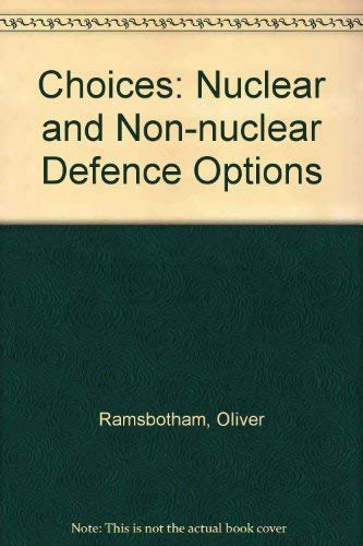 9780080347639: Choices: Nuclear and Non-Nuclear Defence Options