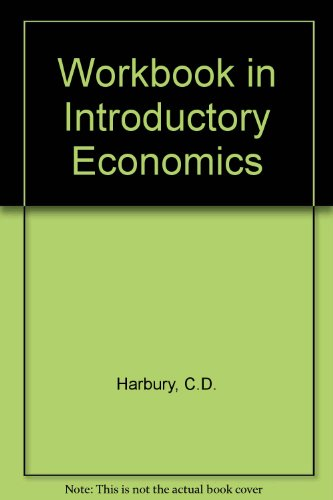 9780080347905: Workbook in Introductory Economics, Fourth Edition