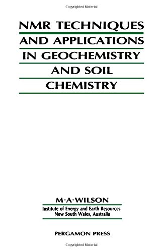 9780080348520: N M R Techniques and Applications in Geochemistry and Soil Chemistry