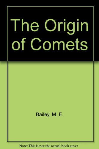 9780080348599: The Origin of Comets