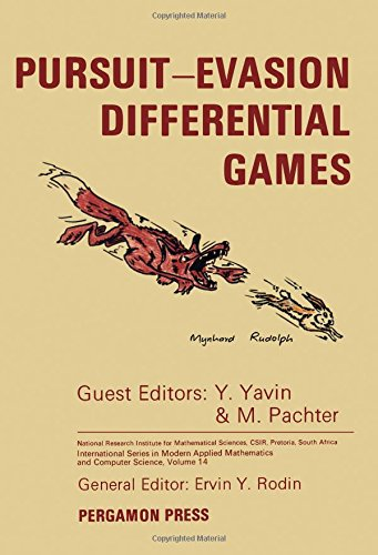 9780080348629: Pursuit-Evasion Differential Games (International Series in Modern Applied Mathematics and Computer Science ; V. 14)