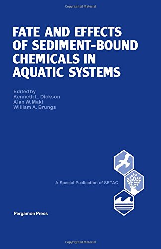 9780080348667: Fate and Effects of Sediment-Bound Chemicals in Aquatic Systems: Proceedings of the Sixth Pellston Workshop, Florissant, Colorado, August 12-17, 1984 (Setac Special Publications Series)