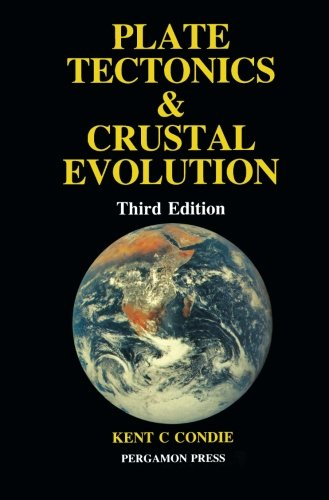 9780080348735: Plate Tectonics & Crustal Evolution, Third Edition