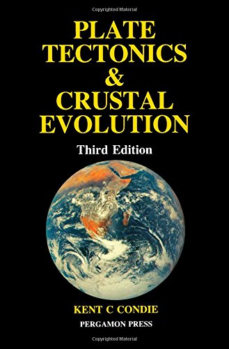 9780080348742: Plate Tectonics and Crustal Evolution