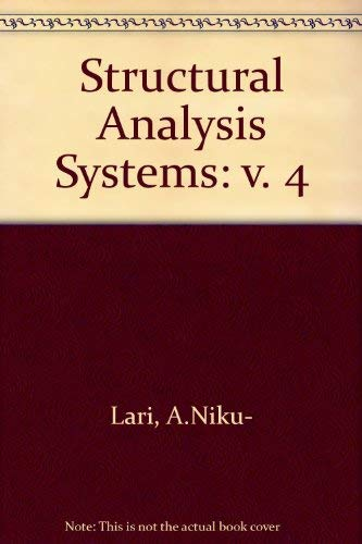 9780080349183: Structural Analysis Systems: Software, Hardware, Capability, Compatibility, Applications : Expert Systems in Structural Analysis