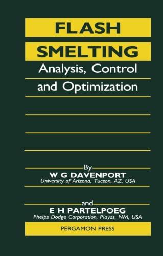 9780080349244: Flash Smelting: Analysis, Control, and Optimization