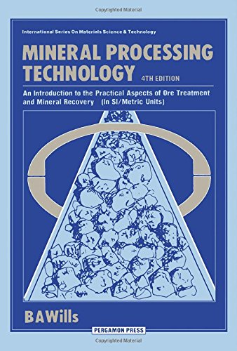 9780080349374: Mineral Processing Technology: An Introduction to the Practical Aspects of Ore Treatment and Mineral Recovery (International Series on Materials Science and Technology)