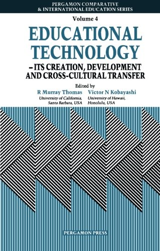 9780080349930: Educational Technology - its Creation, Development and Cross-cultural Transfer (Comparative & international education series)
